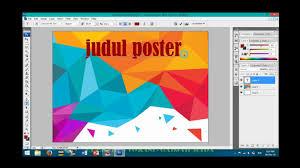 membuat poster photoshop cs3 tutorial membuat poster sederhana youtube
