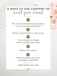 5 Ways To Build Your by 5 Ways To Use Content To Build Your Brand Maya Elious
