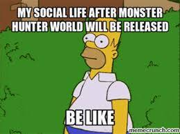 Monster Hunter Memes - hunter world