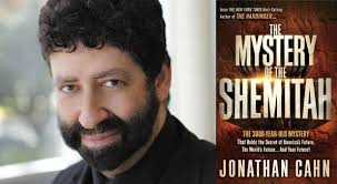 mystery of the shemitah why jonathan cahn s prophetic mystery of shemitah is flying