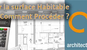 surface minimum d une chambre définition de la surface habitable par les hauteurs de plafonds