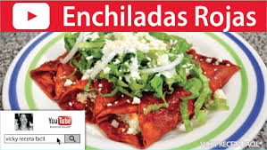 imagenes enchiladas rojas enchiladas rojas vicky receta facil youtube