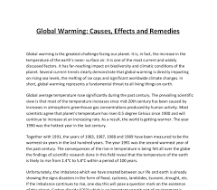 global warming causes and effects global warming causes and effects essay essay on global warming
