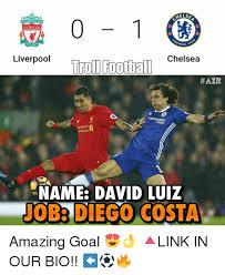 David Luiz Meme - helsa liverpool or gall liverpool football chelsea troll hazr mees