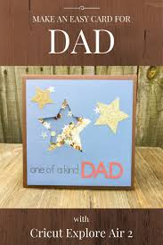 dad card ideas 141 best father u0027s day u2013 cricut diy holidays images on pinterest
