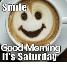 Saturday Meme - smile good morning it s saturday meme on me me