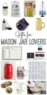 great gift ideas for mason jar lovers perfect for christmas or