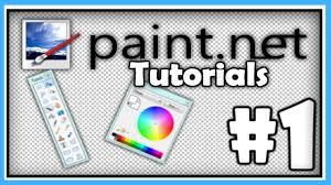 paint net tutorials part 1 mastering the basics hd youtube