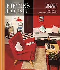 house u0026 garden fifties house interiors design u0026 style from the