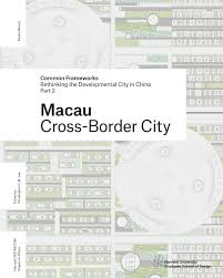 common frameworks part 2 macau by harvard gsd issuu