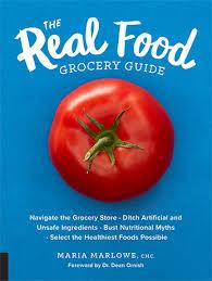 real food grocery guide maria marlowe