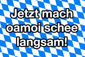bayrische sprüche 17 bayerische sprüche die alle grantler lieben
