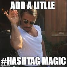 Meme Hashtags - the right way to use a hashtag nichemarket