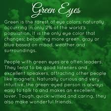 Green Or Blue Traits About Green Eyes So True Just A Little Something Extra