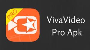 vivavideo apk vivavideo pro apk for android version v6 0