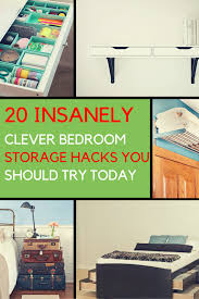 bedroom storage ideas 20 clever ways to organize your bedroom
