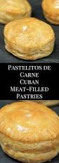 pastelito de carne is spanish for meat filled pastry it u0027s a puff