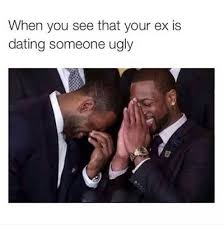 Meme Ugly - funny memes when you see that your ex is dating someone ugly