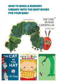 best baby books how to build a nursery library with the best books for baby