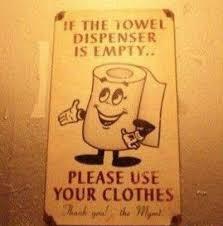 Funny Bathroom Pics Funny Bathroom Signs Funny Bathroom Sign Towel Clothes Funny