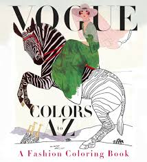 introducing vogue colors a to z a fashion coloring book vogue