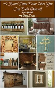 Easy Home Decorating Projects 40 Rustic Home Decor Ideas You Can Build Yourself Diy U0026 Crafts