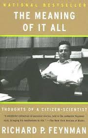 the meaning of it all thoughts of a citizen scientist by richard