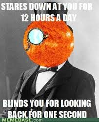 Sun Memes - scumbag sun