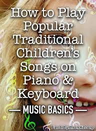 Three Blind Mice Notes For Keyboard How To Play Popular Traditional Children U0027s Songs On Piano And