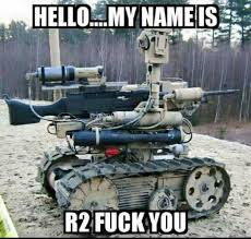 R2d2 Memes - dopl3r com memes hello my name is r2 fuck you