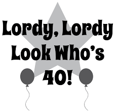 40 happy birthday clip art lordy lordry look whos 40 clipart