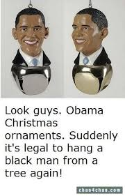 look guys obama ornaments suddenly it s to hang