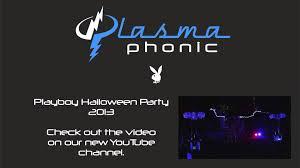 plasma phonic playboy mansion halloween party 2013 youtube