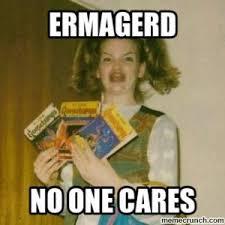 Who Cares Meme - no one cares memes kappit