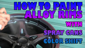how to paint alloy wheels with spray cans color shift youtube