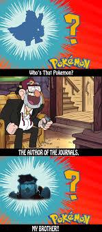 Author Meme - who s that pokemon a dramatic author meme remake gravityfalls