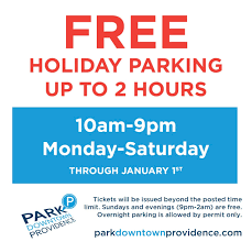 free 2 hour parking during the season downtown providence