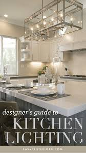 what is the best lighting for kitchens kitchen island lighting 3 2 1 savvy interiors