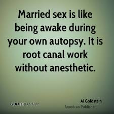 Marriage Sayings Al Goldstein Marriage Quotes Quotehd