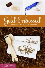 craftaholics anonymous thanksgiving craft gold embossed paper