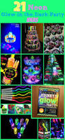 21 awesome neon glow in the dark party ideas neon glow neon and