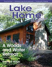 september october 2016 lake and home magazine by compassmedia