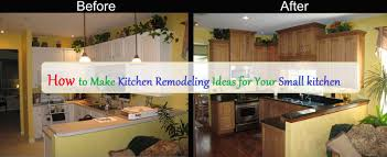 how to make kitchen remodeling ideas for your small kitchen how to make kitchen remodeling ideas for your small kitchen decorationy