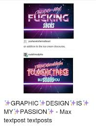 Graphic Designer Meme - 25 best memes about graphic design is my passion graphic