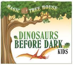 Magic Treehouse - magic treehouse dinosaurs before dark nova