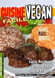 cuisine vegan facile droits des animaux cuisine vegan facile