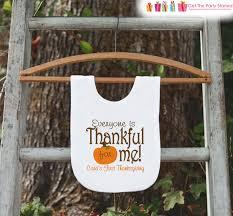 thanksgiving bib everyone is thankful for me bib