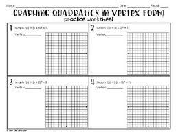 graphing quadratics in vertex form practice worksheet by lisa