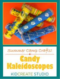 camp crafts candy kaleidoscopes kidcreate studio