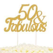 50 and fabulous cake topper palasasa gold glitter 50 fabulous cake topper wedding birthday